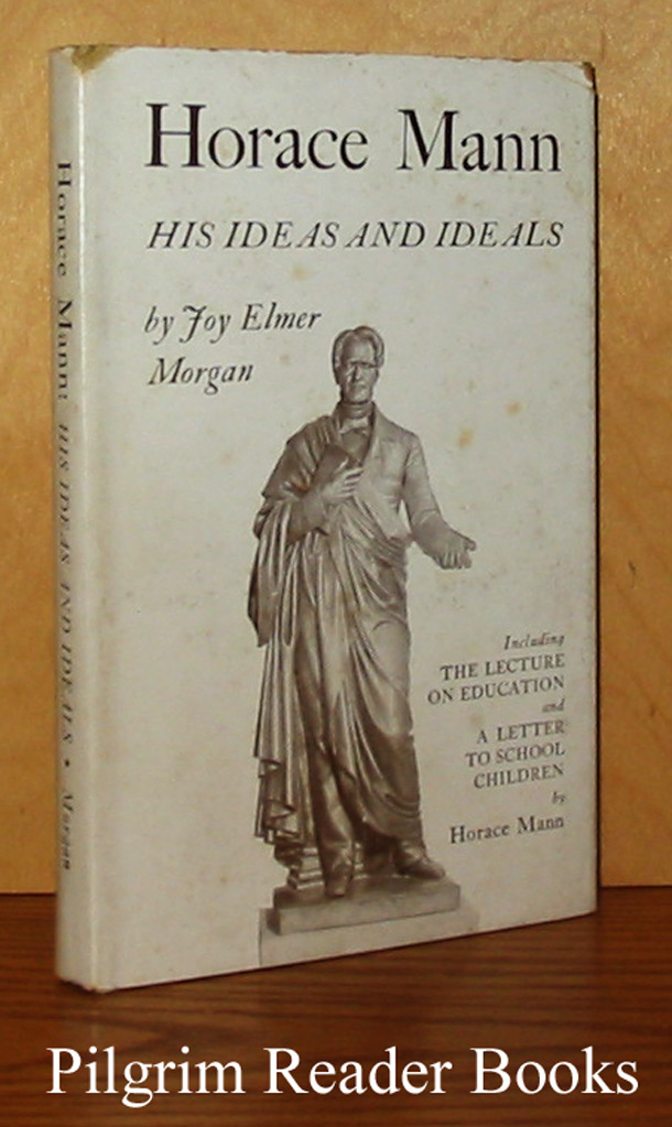 Image for Horace Mann: His Ideas and Ideals.