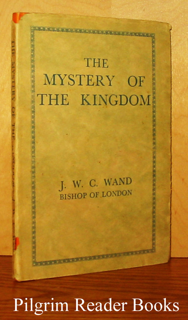 Image for The Mystery of the Kingdom.
