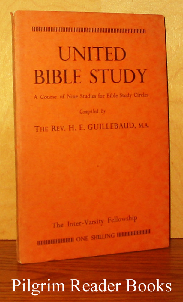 Image for United Bible Study: A Course of Nine Studies for Bible Study Circles.