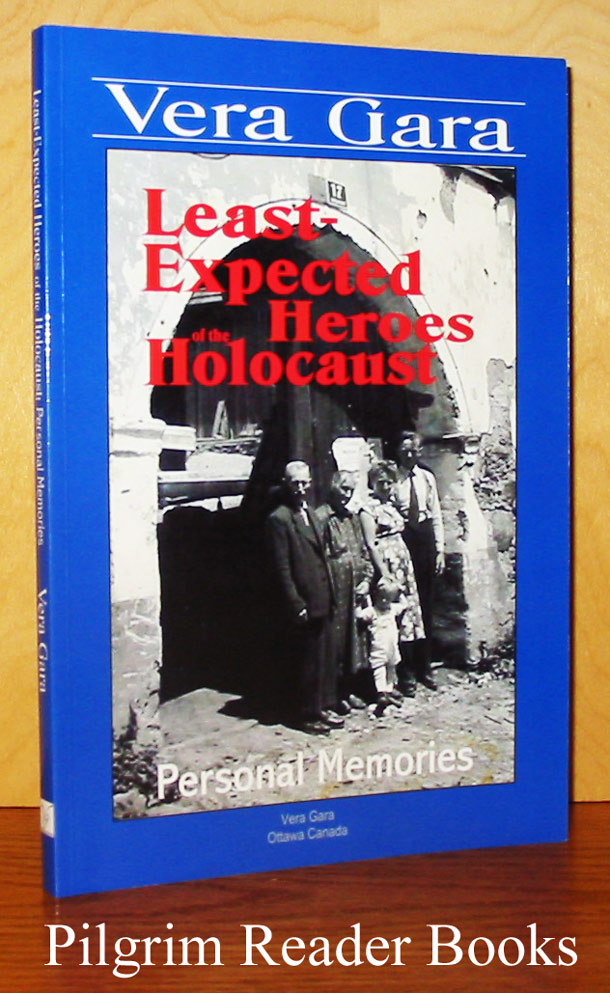 Image for Least-Expected Heroes of the Holocaust: Personal Memories.