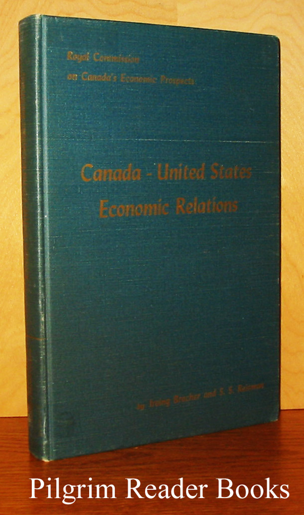Image for Canada - United States Economic Relations: Royal Commission on Canada's Economic Prospects.