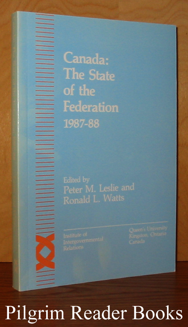 Image for Canada, 1987-88: The State of the Federation.