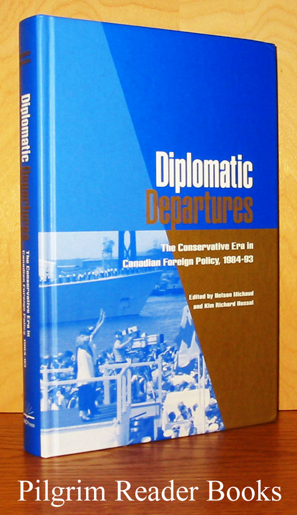 Image for Diplomatic Departures: The Conservative Era in Canadian Foreign Policy, 1984-93.