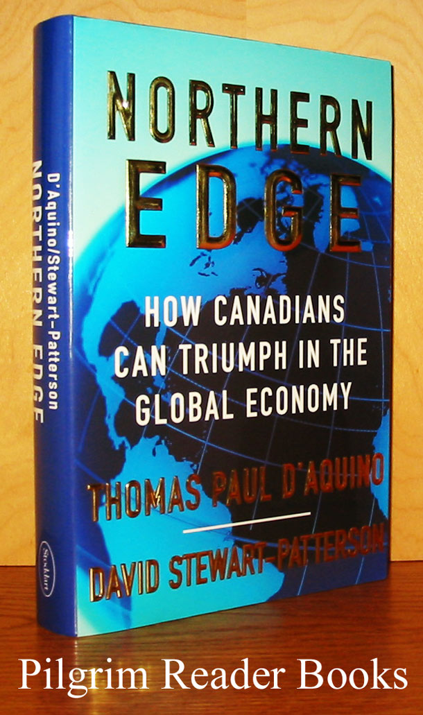 Image for Northern Edge: How Canadians Can Triumph in the Global Economy.