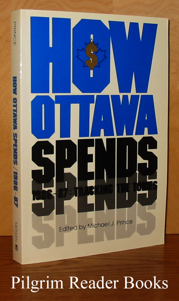 Image for How Ottawa Spends, 1986-87; Tracking the Tories.