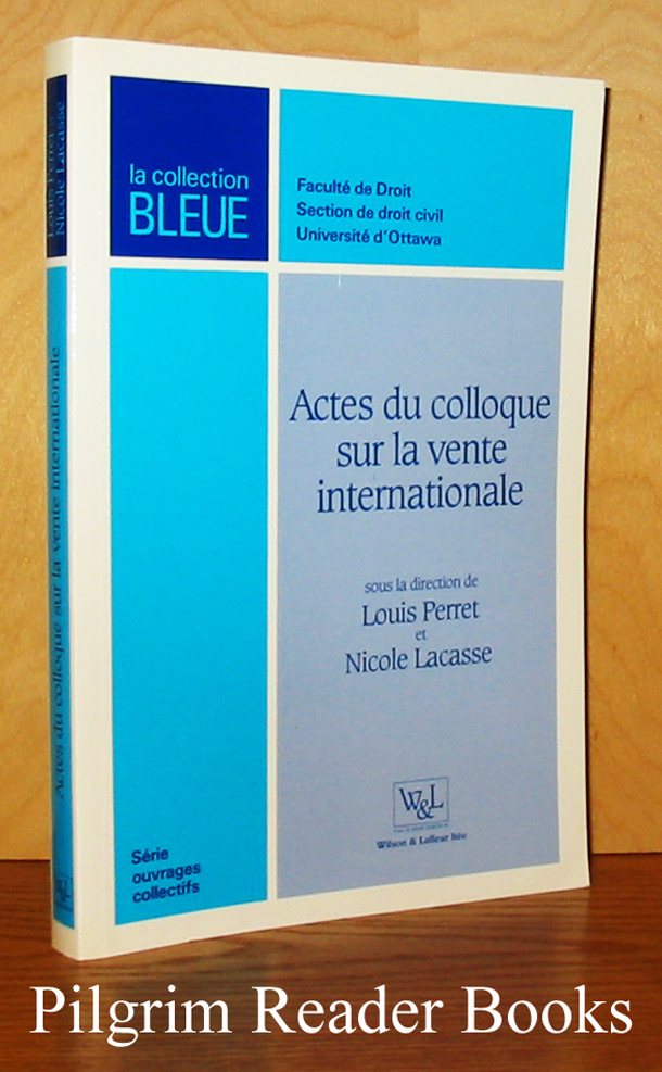 Image for Actes de colloque sur la vente internationale.