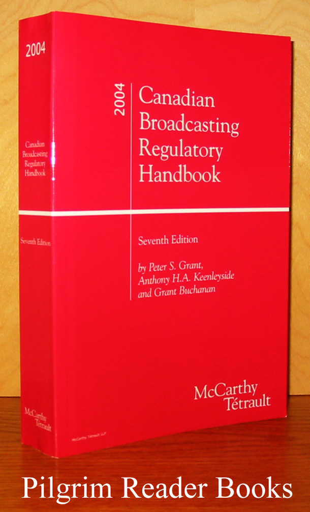 Image for Canadian Broadcasting Regulatory Handbook, 2004; Seventh edition.