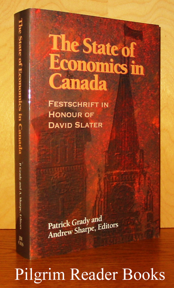 Image for The State of Economics in Canada: Festschrift in Honour of David Slater.