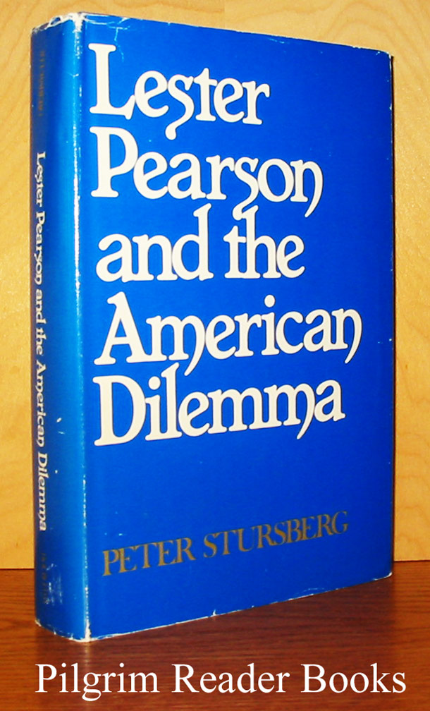 Image for Lester Pearson and the American Dilemma.