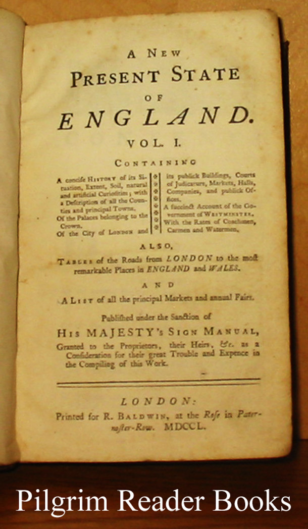 Image for A New Present State of England. Volume I. Containing a Concise History of its Situation, Extent, Soil, natural and artificial Curiosities . . .