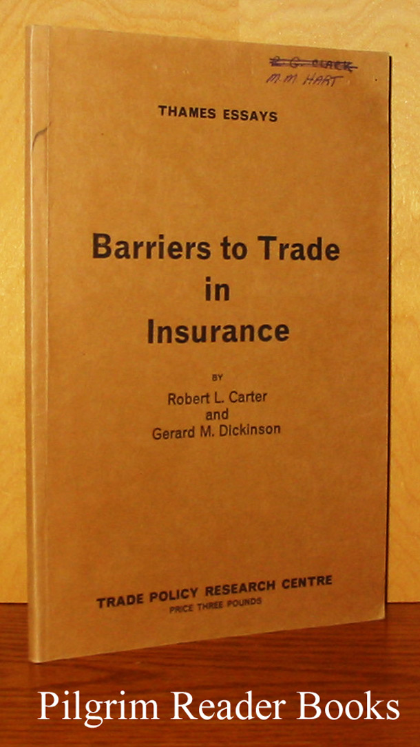 Image for Barriers to Trade in Insurance. Thames Essays #19.