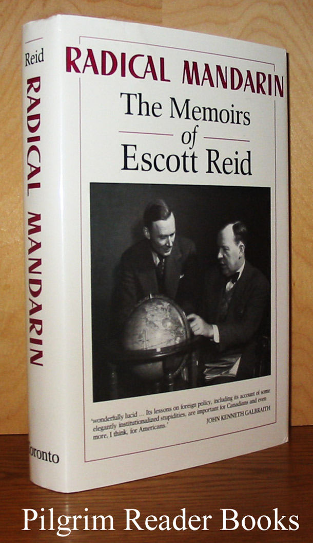 Image for Radical Mandarin: The Memoirs of Escott Reid.