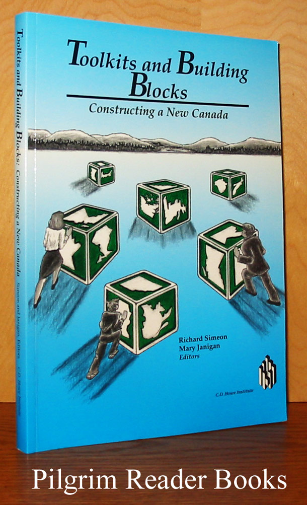 Image for Toolkits and Building Blocks: Constructing a New Canada.