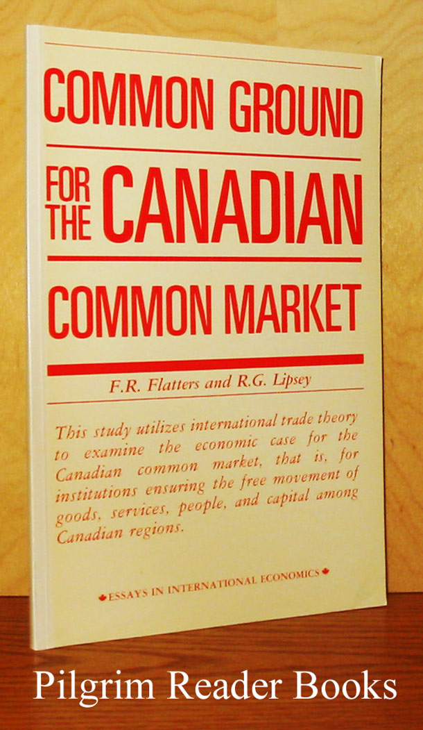 Image for Common Ground for the Canadian Common Market.