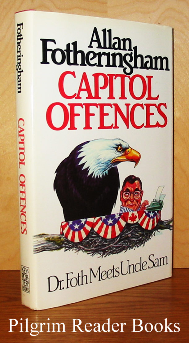 Image for Capital Offences: Dr. Foth Meets Uncle Sam.