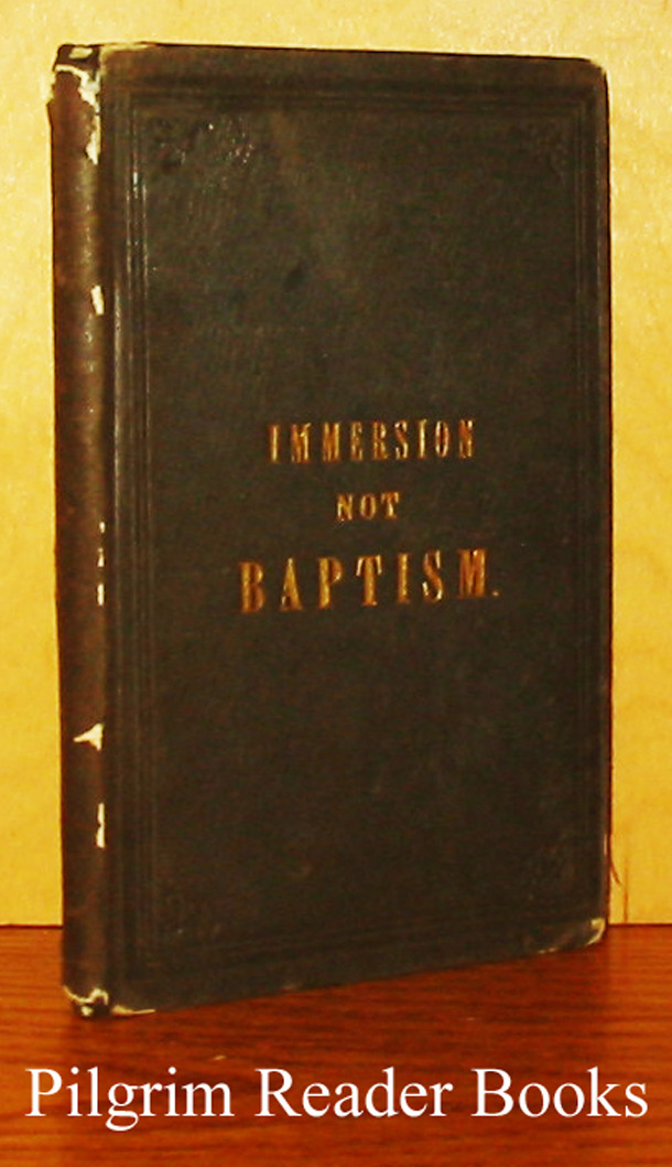 Image for Immersion not Baptism.