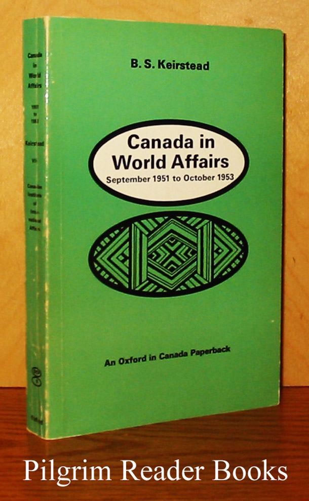 Image for Canada in World Affairs: September 1951 to October 1953 (Volume VII)