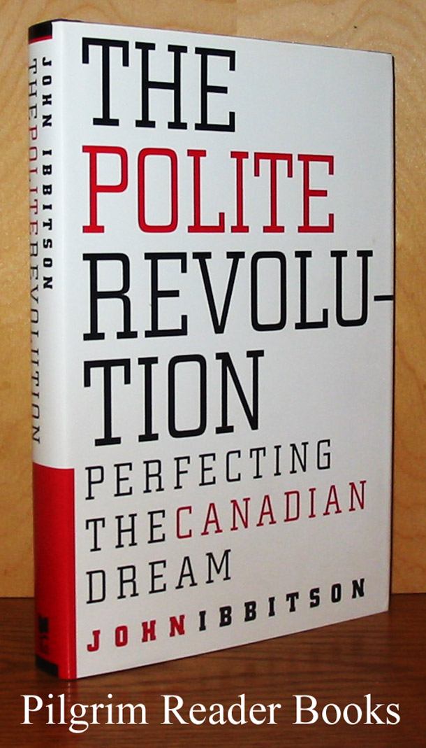 Image for The Polite Revolution: Perfecting the Canadian Dream.