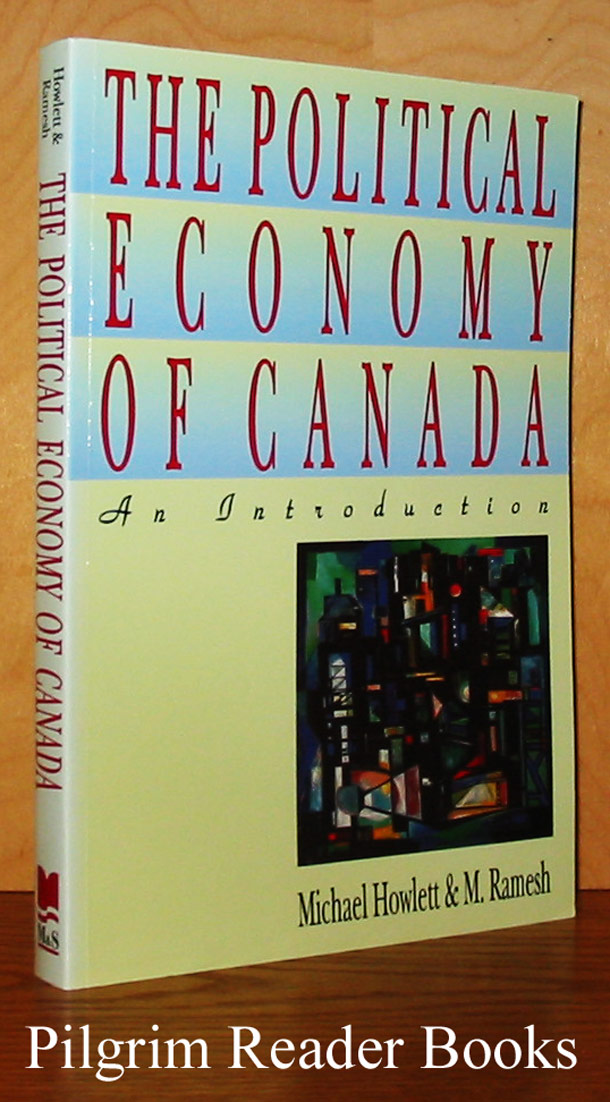 Image for The Political Economy of Canada: An Introduction.
