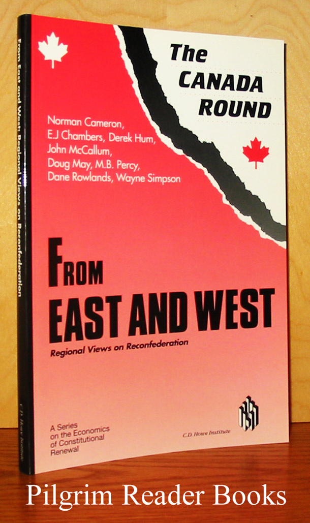 Image for The Canada Round: From East and West, Regional Views on Reconfederation..