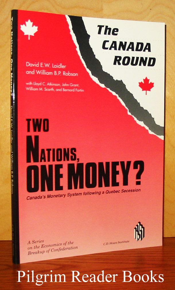 Image for The Canada Round: Two Nations, One Money? Canada's Monetary System Following a Quebec Secession..