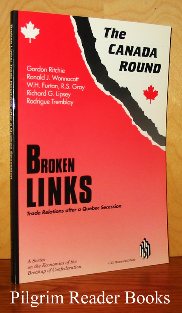 Image for The Canada Round: Broken Links, Trade Relations after a Quebec Secession.