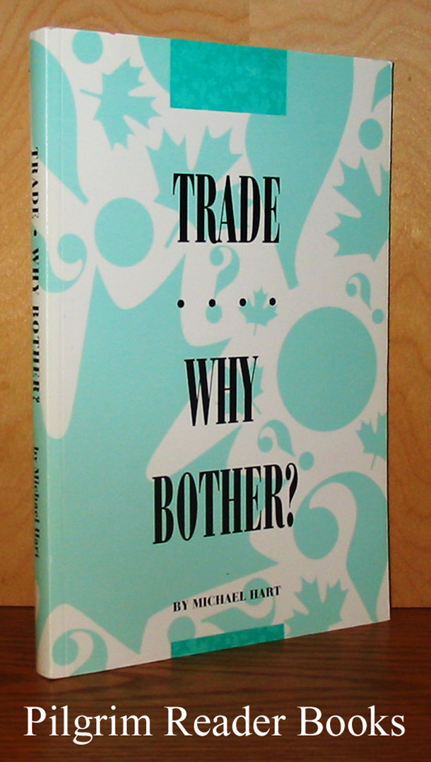 Image for Trade - Why Bother?