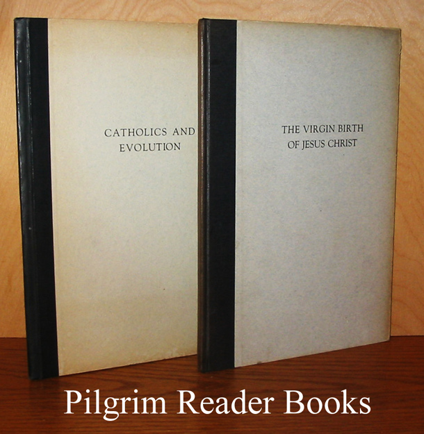 Image for Catholics and Evolution / The Virgin Birth of Jesus Christ. 2 booklets.