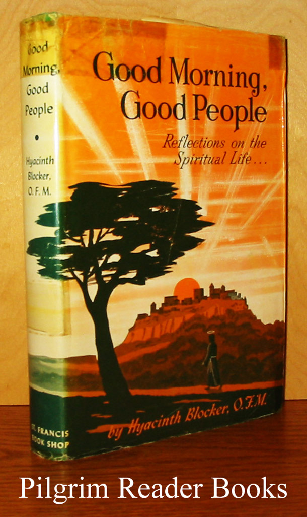 Image for Good Morning, Good People: Reflections on the Spiritual Life . . .