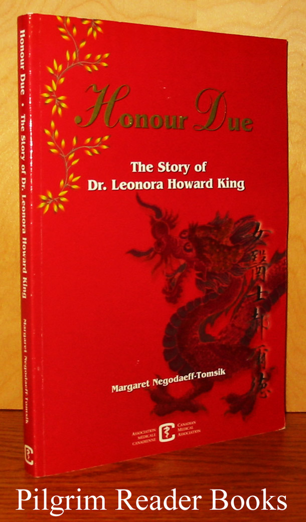 Image for Honour Due: The Story of Dr. Leonora Howard King.