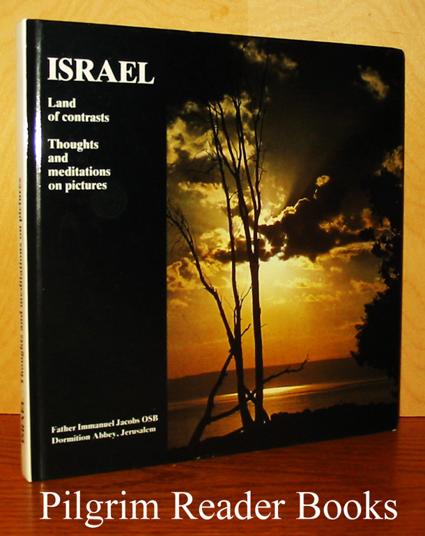 Image for Israel, Land of Contrasts; Thoughts and Meditations on Pictures.