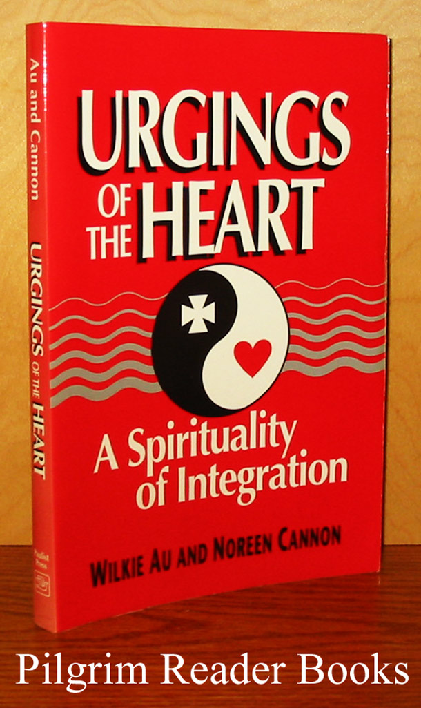 Image for Urgings of the Heart: A Spirituality of Integration.