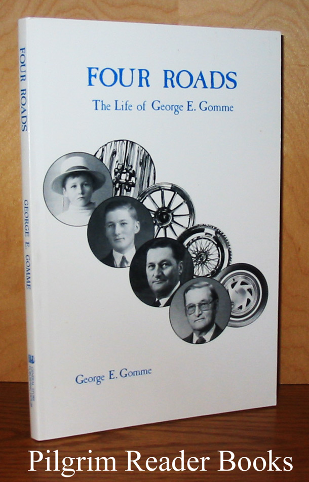 Image for Four Roads, The Life of George E. Gomme