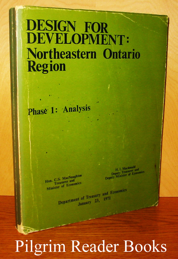 Image for Design for Development: Northeastern Ontario Region, Phase 1 - Analysis. Plan d'aménagement région du nord-est de l'Ontario, Phase I - Analyse.