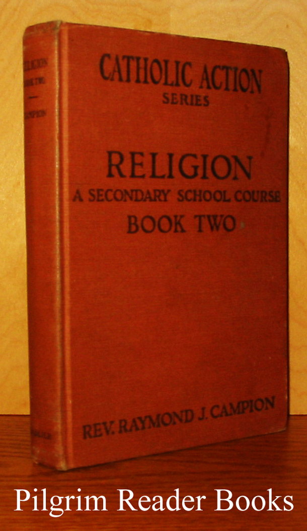 Image for Religion: A Secondary School Course. Book Two: The Inspiration of Catholic Action. (Catholic Action Series).