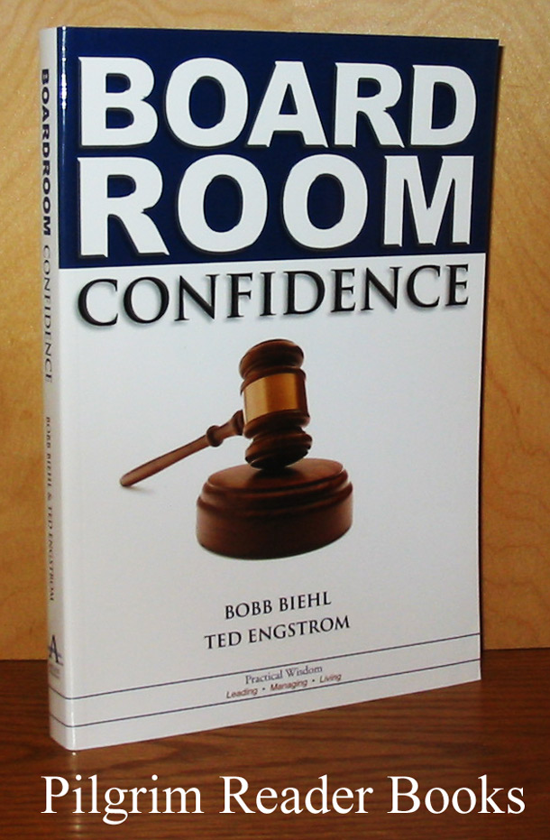 Image for Board Room Confidence: Secrets of Making a Significant Contribution to Any Organization You Serve.