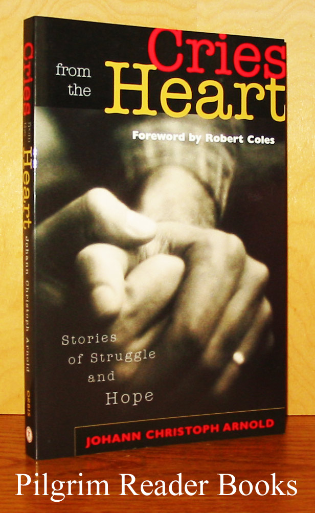 Image for Cries from the Heart: Stories of Struggle and Hope.