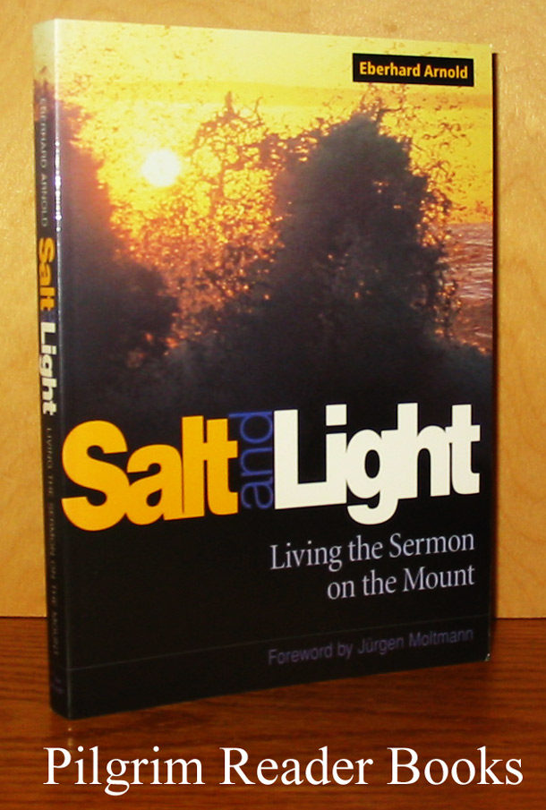 Image for Salt and Light: Living the Sermon on the Mount.