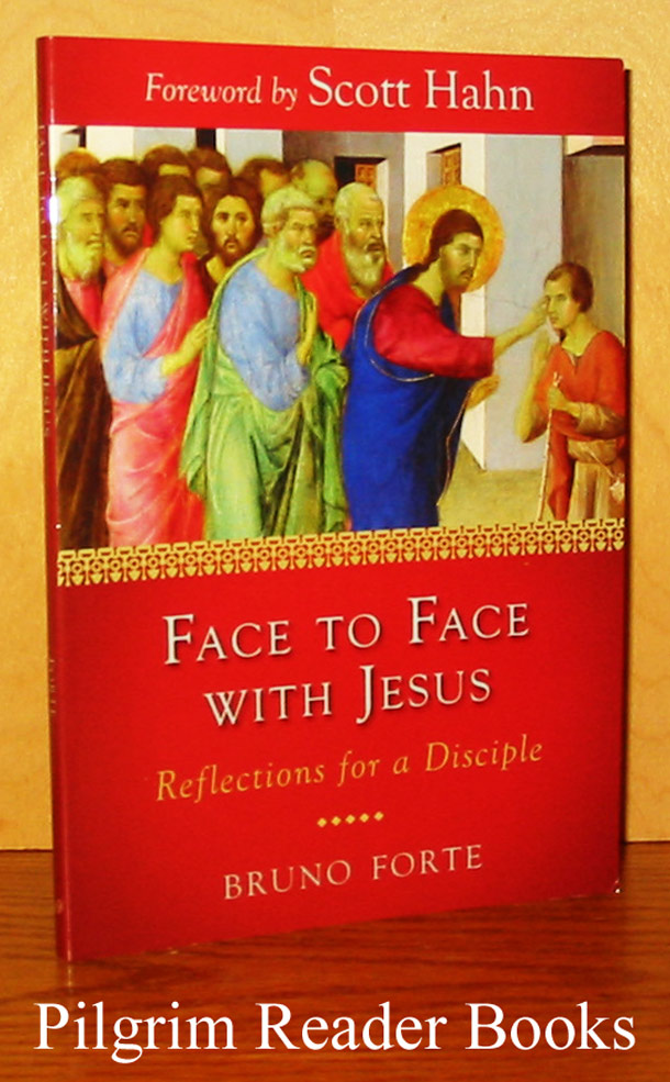 Image for Face to Face with Jesus: Reflections for a Disciple.