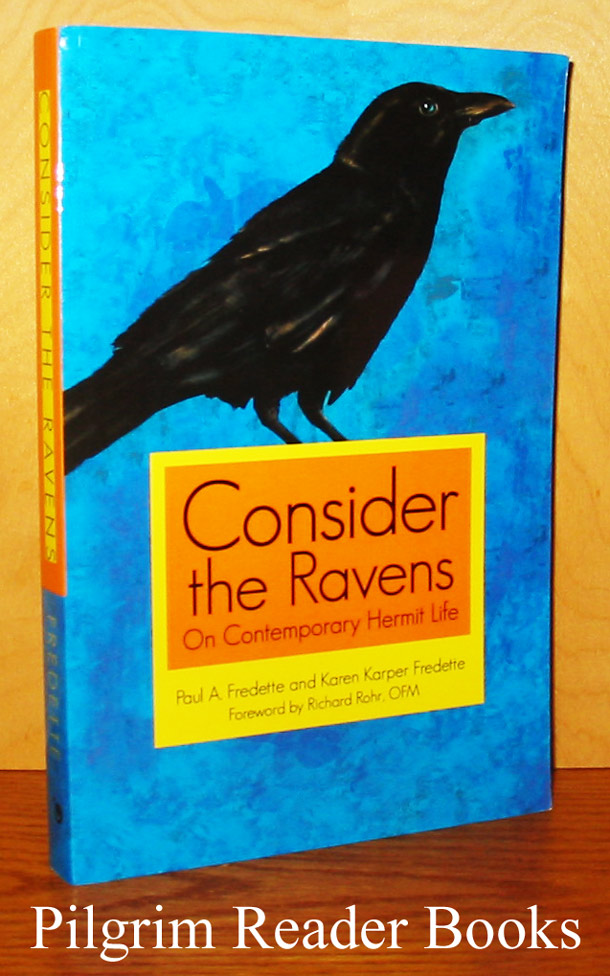 Image for Consider the Ravens: On Contemporary Hermit Life.