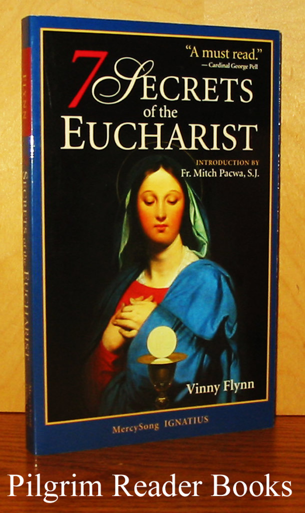 Image for 7 (Seven) Secrets of the Eucharist.