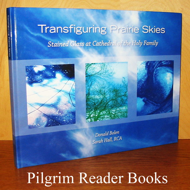 Image for Transfiguring Prairie Skies: Stained Glass Windows at Cathedral of the Holy Family.
