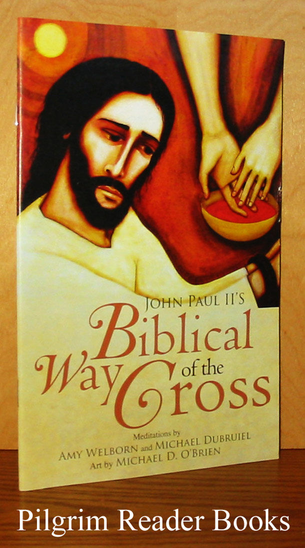 Image for John Paul II's Biblical Way of the Cross, Meditations.
