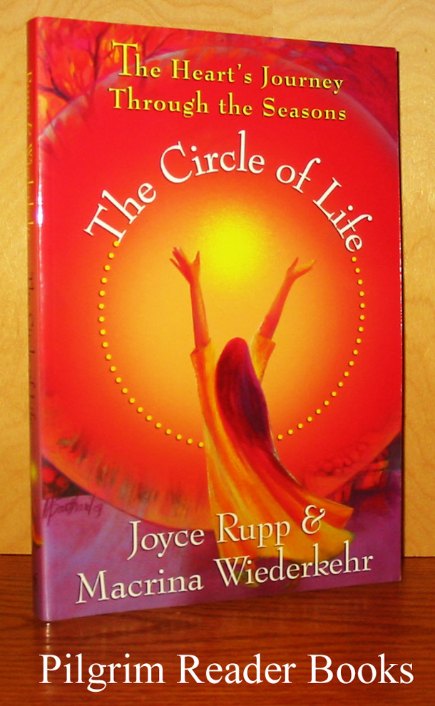 Image for The Circle of Life: The Heart's Journey Through the Seasons.