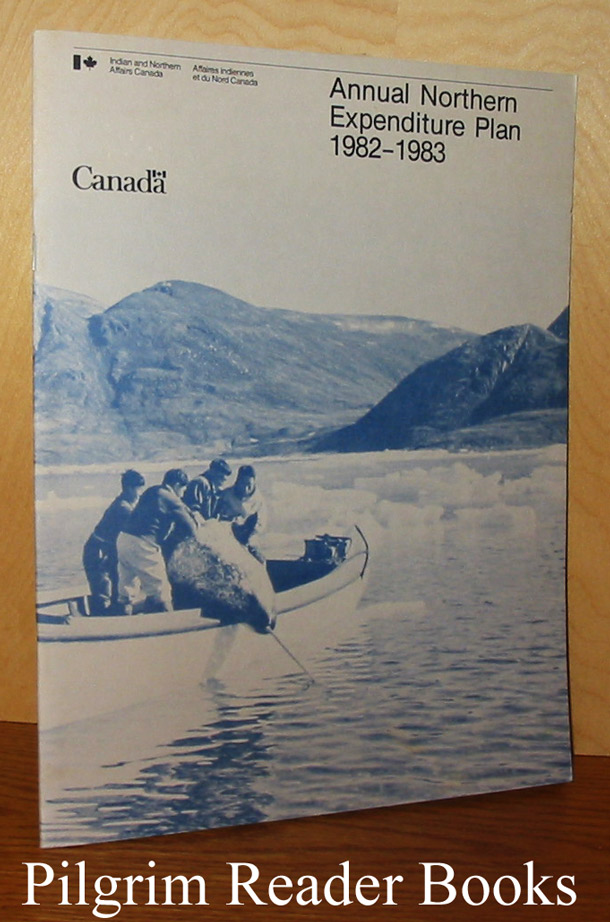 Image for Annual Northern Expenditure Plan, 1982-1983. (Canada).
