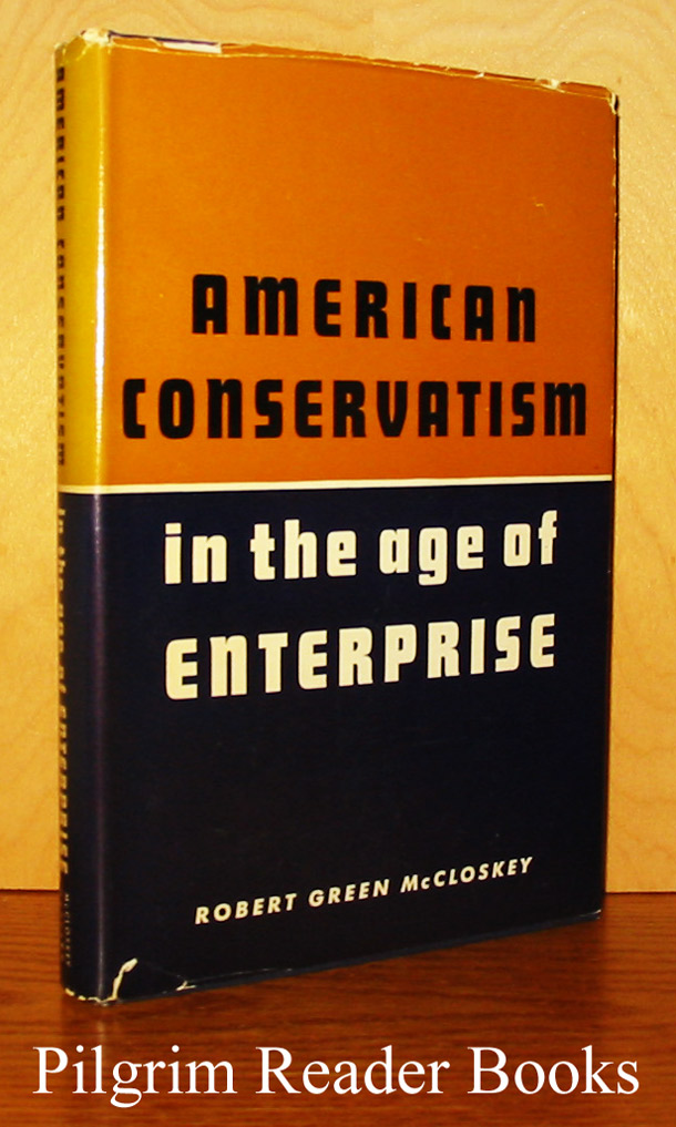 Image for American Conservatism in the Age of Enterprise
