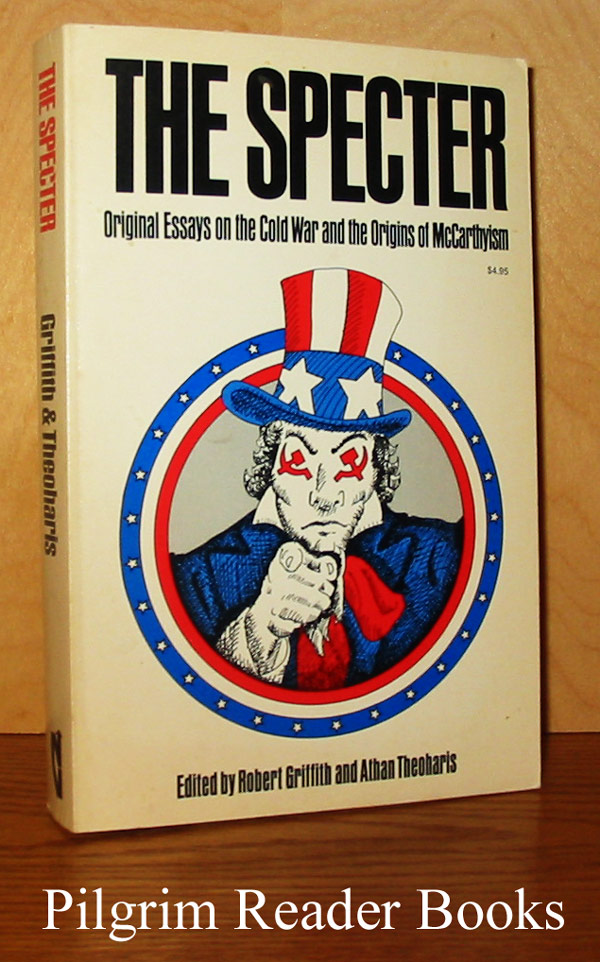 Image for The Specter: Original Essays on the Cold War and the Origins of McCarthyism .