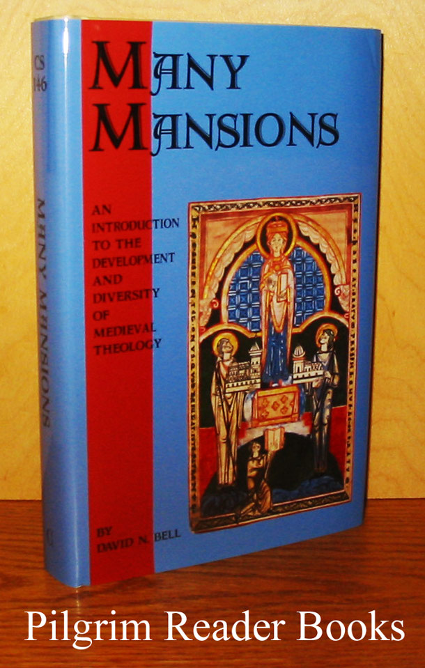 Image for Many Mansions: An Introduction to the Development and Diversity of Medieval Theology, West and East.