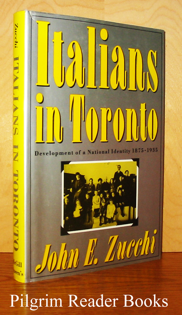 Image for Italians in Toronto: Development of a National Identity, 1875-1935.