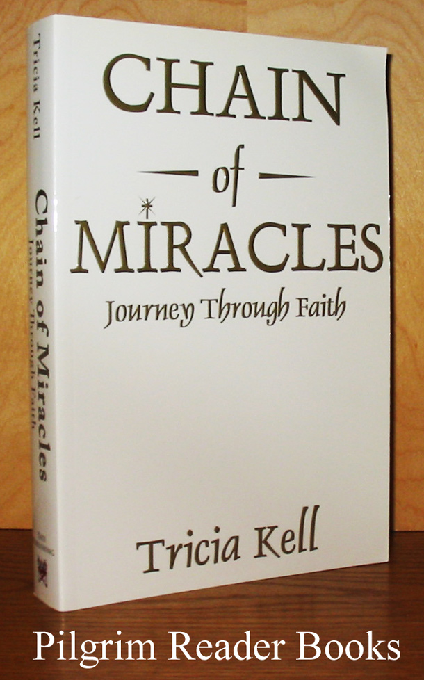 Image for Chain of Miracles: Journey Through Faith.